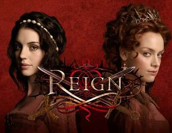 Reign : le destin d'une reine Succession