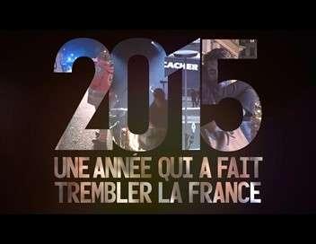 2015 : une année qui a fait trembler la France