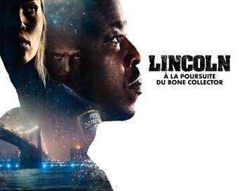 Lincoln : à la poursuite du Bone Collector Le retour du Bone Collector