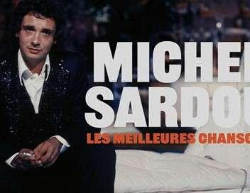 Michel Sardou, les meilleures chansons