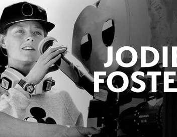 Jodie Foster , Hollywood dans la peau