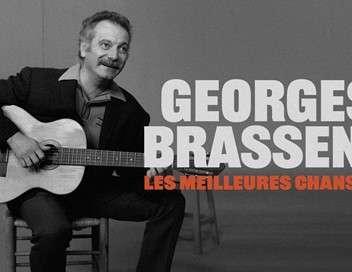 Georges Brassens, les meilleures chansons