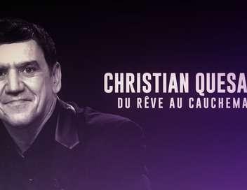 Christian Quesada, du rêve au cauchemar
