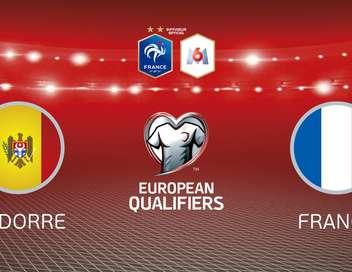 Andorre - France Éliminatoires de l'Euro 2020