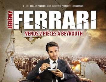 Jérémy Ferrari : «Vends 2-pièces à Beyrouth»