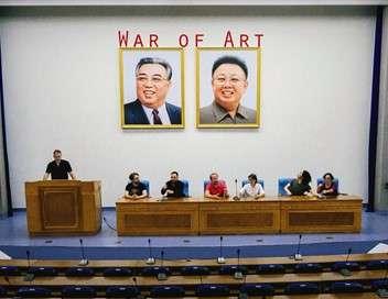 La Corée du Nord et l'art Une expérience au pays du leader bien aimé