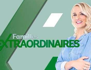 Familles extraordinaires Elles déménagent pour changer de vie