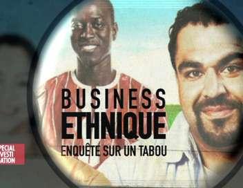 Business ethnique : enquête sur un tabou