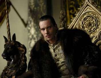 Les Tudors Un roi désenchanté