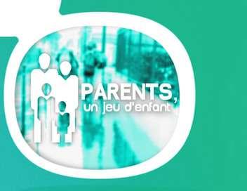 Parents, un jeu d'enfant Classe bilangues