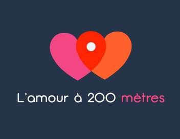 L'amour à 200 mètres Katia et Rémi