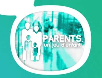 Parents, un jeu d'enfant Tâches ménagères