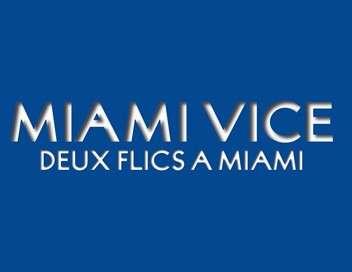 Miami Vice - Deux flics à Miami