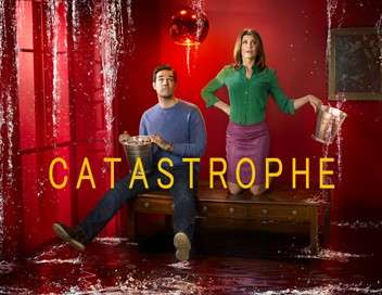 Catastrophe L'ex