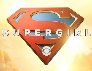Supergirl L'instant de vérité