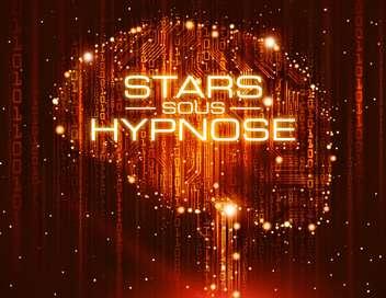 Stars sous hypnose