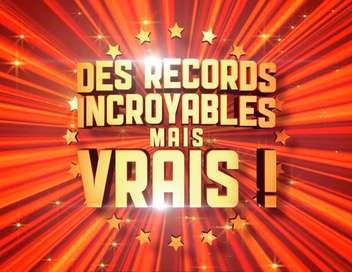 Des records incroyables mais vrais !