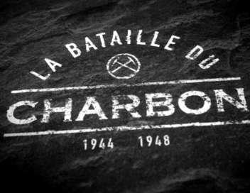 La bataille du charbon (1944-1948) (doc france 3)