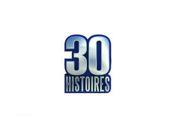 Les 30 histoires exceptionnelles