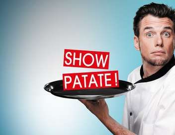 Norbert : «Show patate !»