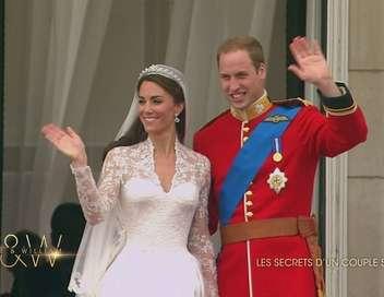Kate & William : les secrets d'un couple star