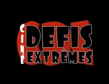 Défis extrêmes : Ciné défis extrêmes Asile d'aliénés