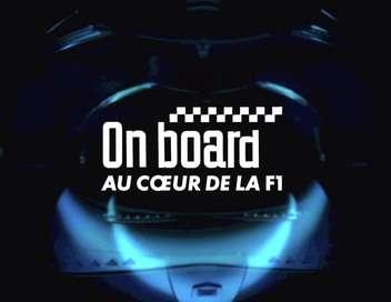 On Board, au coeur de la F1 Canada